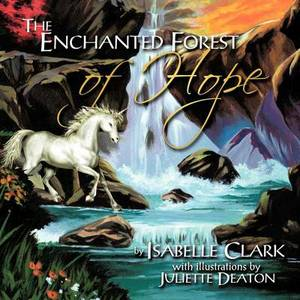 The Enchanted Forest of Hope