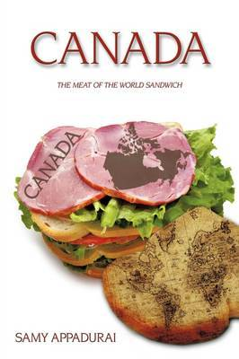 Canada: The Meat of the World Sandwich