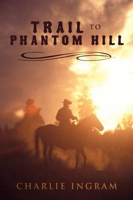 Trail to Phantom Hill