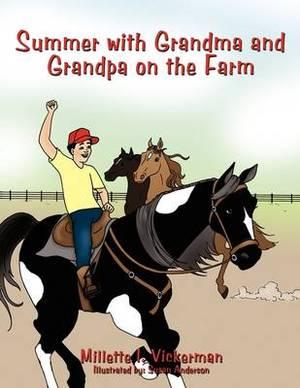 Summer with Grandma and Grandpa on the Farm