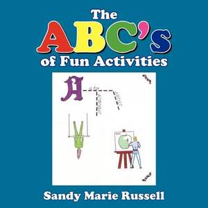 The ABC's of Fun Activities