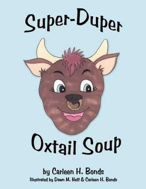 Super-Duper Oxtail Soup