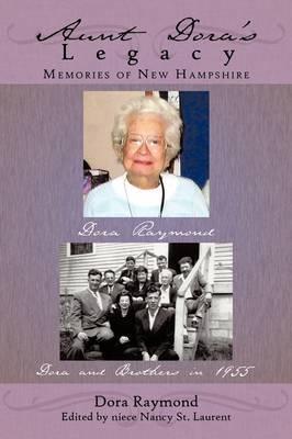 Aunt Dora's Legacy: Memories of New Hampshire