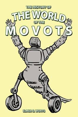 The History of The World of Movots