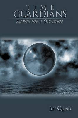 Time Guardians: Search for a Successor