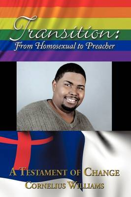 Transition: From Homosexual to Preacher