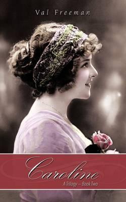 Caroline: A Trilogy - Book Two: bk. 2