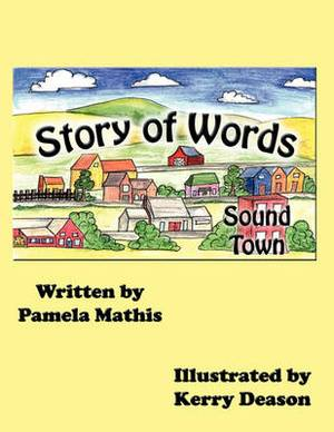 Sound Town The Story of Words