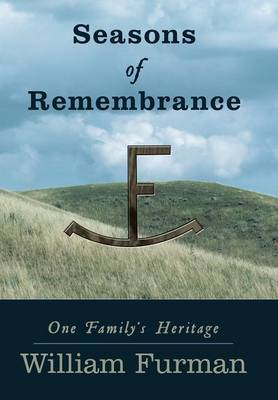 Seasons of Remembrance: One Family's Heritage