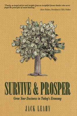 Survive & Prosper: Grow Your Business in Today's Economy