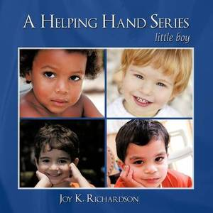 A Helping Hand Series: Little Boy