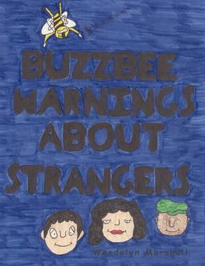 Buzzbee Warnings About Strangers