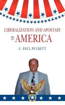 Liberalization and Apostasy of America