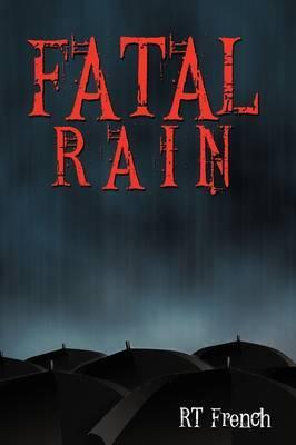 Fatal Rain