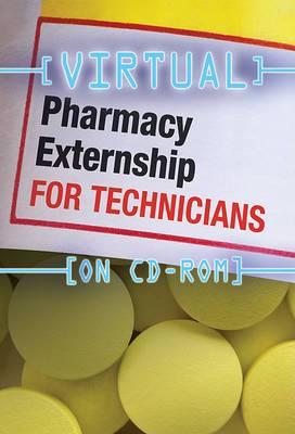 Virtual Pharmacy Externship for Technicians (CD-Rom)