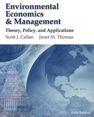 Environmental Economics and Management: Theory, Policy and Applications (Book Only)