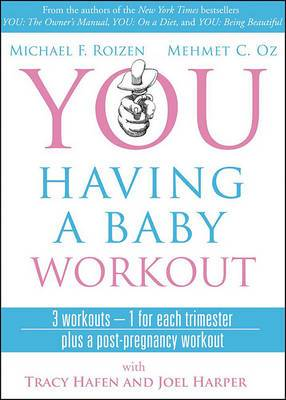 You: Having a Baby DVD: The Owner's Manual to a Happy and Healthy Pregnancy