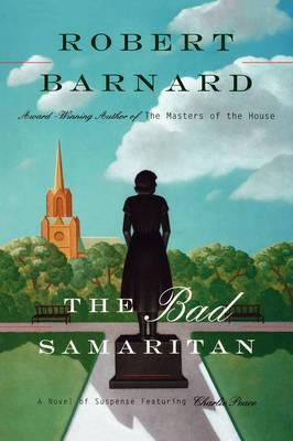 The Bad Samaritan: A Novel of Suspense Featuring Charlie Peace
