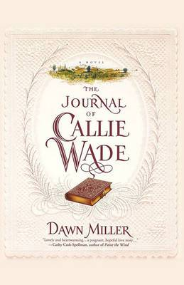 The Journal Of Callie Wade