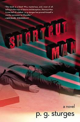 Shortcut Man: A Novel