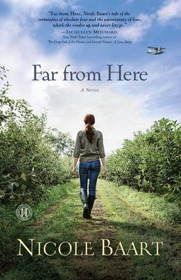 Far from Here: A Novel