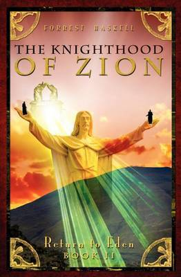 The Knighthood of Zion: Return to Eden Series Book 2