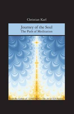 Journey of the Soul: The Path of Meditation