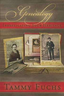 Genealogy Investigating Your Heritage