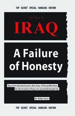 The War in Iraq: A Failure of Honesty