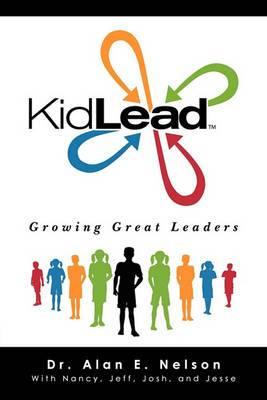 Kidlead: Growing Great Leaders