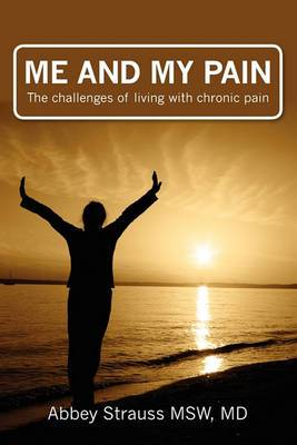 Me and My Pain: The Challenges of Being in Chronic Pain
