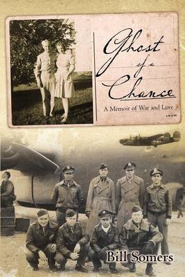 Ghost of a Chance: A Memoir of War and Love