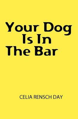 Your Dog Is in the Bar