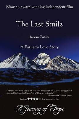 The Last Smile: A Father's Love Story