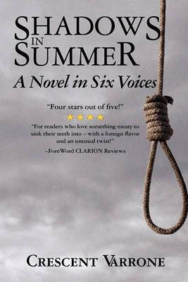Shadows in Summer: A Novel in Six Voices