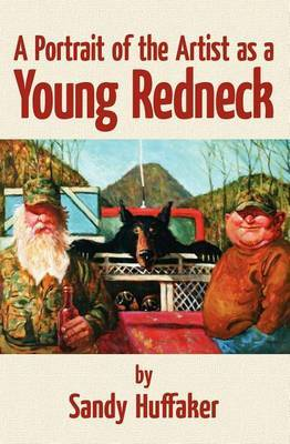 A Portrait of the Artist as a Young Redneck