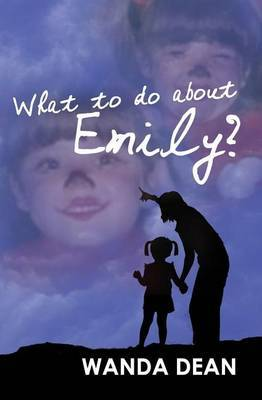 What to Do about Emily?