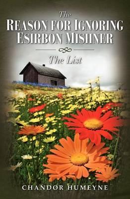 The Reason for Ignoring Esirbon Mishner
