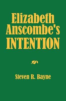 Elizabeth Anscombe's Intention