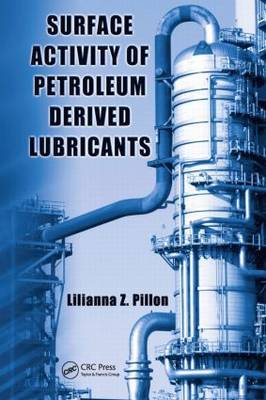 Surface Activity of Petroleum Derived Lubricants