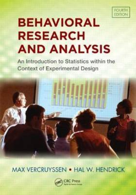 Behavioral Research and Analysis: An Introduction to Statistics Within the Context of Experimental Design