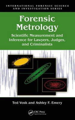 Forensic Metrology: Scientific Measurement and Inference for Lawyers, Judges and Criminalists