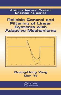 Reliable Control and Filtering of Linear Systems with Adaptive Mechanisms