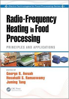 Radio Frequency Heating in Food Processing: Principles and Applications