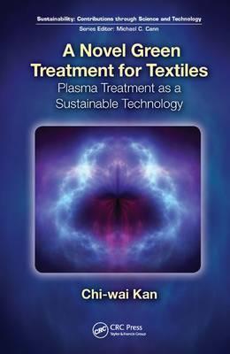 A Novel Green Treatment for Textiles: Plasma Treatment as a Sustainable Technology