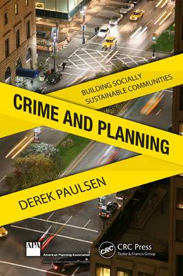 Crime and Planning: Building Socially Sustainable Communities