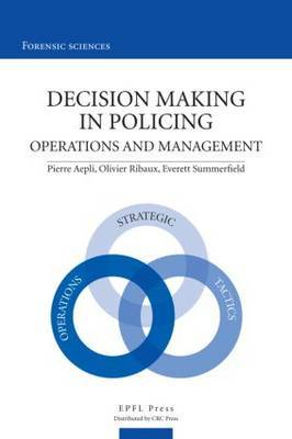 Decision Making in Policing: Operations and Management