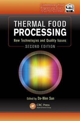 Thermal Food Processing: New Technologies and Quality Issues