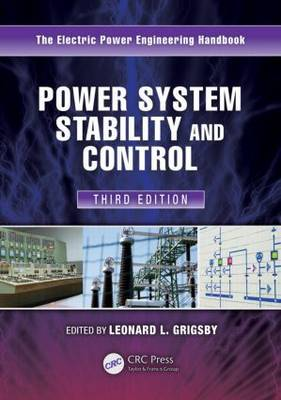 Power System Stability and Control: Electric Power Engineering Handbook