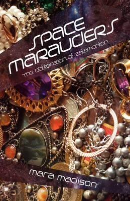 Space Marauders: The Obliteration of Zalamonton